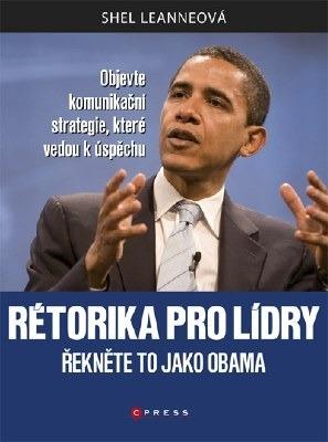 Rétorika pro lídry - Řekněte to jako Obama