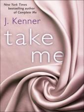 Take Me (Stark Trilogy, #3.1)