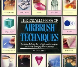 The Encyclopedia of Airbrush Techniques 1989
