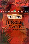 Jungle Planet and Other Stories