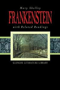 Frankenstein and Related Readings (Glencoe Literature Library, #27)