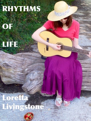 Rhythms of Life by Loretta Livingstone