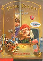The Angry Elf (Pixie Tricks, #5)