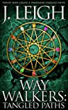 Way Walkers: Tangled Paths (The Tazu Saga, #1)
