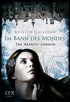 Im Bann des Mondes (Darkest London, #2)