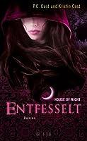 Entfesselt (House of Night, #11)