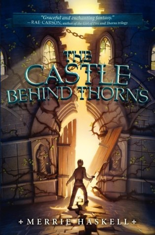 Jacket cover for The Castle Behind Thorns by Merrie Heskell