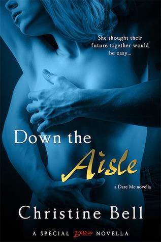 Down the Aisle (Dare Me, #2.5)