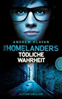 Tödliche Wahrheit (The Homelanders, #3)