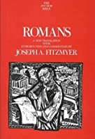 Romans: A New Translation with Introduction and Commentary (The Anchor Bible, #33)