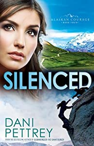 Silenced (Alaskan Courage, #4)