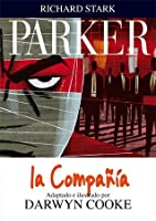 Parker #2: La Compañía (Richard Stark Parker, #2)