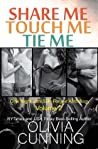 Share Me, Touch Me, Tie Me (One Night with Sole Regret, #0.5, 4, 5)