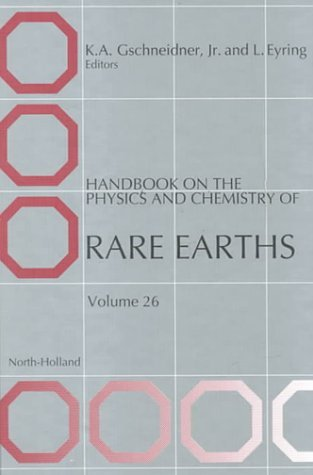 Handbook on the Physics and Chemistry of Rare Earths, Volume 26