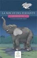 La noche del elefante Gustavo Roldán