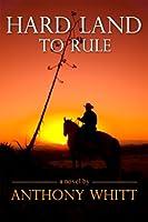 Hard Land to Rule