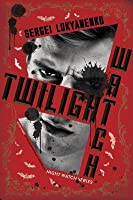 Twilight Watch (Night Watch, #3)