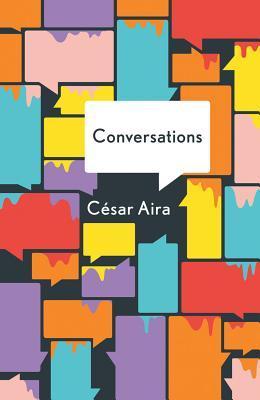 Conversations by César Aira