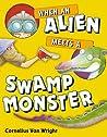 When an Alien Meets a Swamp Monster
