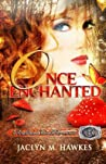 Once Enchanted (Rockland Ranch, #3)