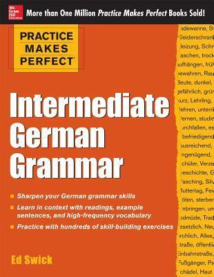 Practice Makes Perfect Intermediate English Grammar for ESL Learners 2e 2016