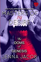 Masters of My Desire (the Doms of Genesis, Book 2)