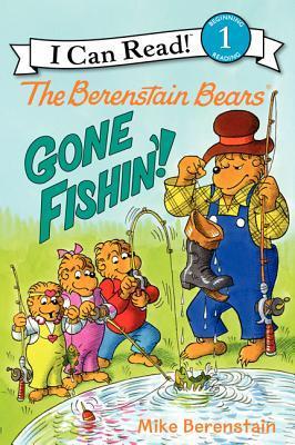 The Berenstain Bears: Gone Fishin'!