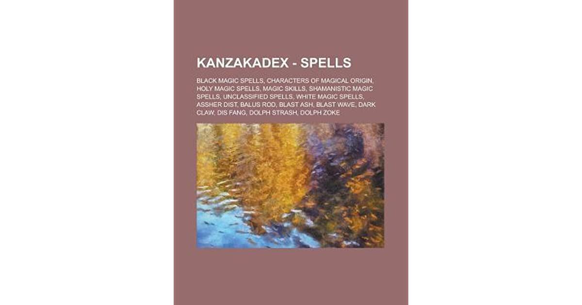 Kanzakadex - Spells: Black Magic Spells, Characters of