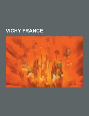 Vichy France: Vel' D'Hiv Roundup, France in the Twentieth Century, Gurs Internment Camp, Foreign Relations of Vichy France