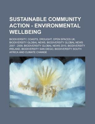 Sustainable Community Action - Environmental Wellbeing: Biodiversity, Coasts, Drought, Open Spaces UK, Biodiversity Global News, Biodiversity Global News 2007 - 2009, Biodiversity Global News 2010, Biodiversity Ireland