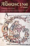 St Augustine of Hippo: Life and Controversies