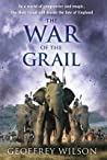 The War of the Grail (Land of Hope and Glory, #3)