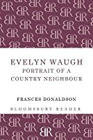Evelyn Waugh. by Frances Donaldson