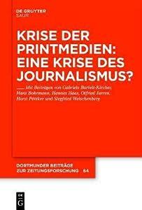 Krise Der Printmedien: Eine Krise Des Journalismus?