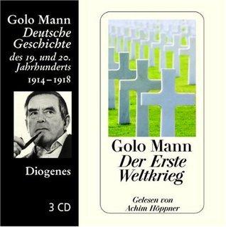 Der Erste Weltkrieg (Deutsche Geschichte des 19. und 20. Jahrhunderts, 1)