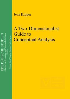 A Two-Dimensionalist Guide to Conceptual Analysis