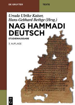 Nag Hammadi Deutsch- Studienausgabe, 3 Auflage