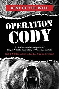 Operation Cody: An Undercover Investigation of Illegal Wildlife Trafficking