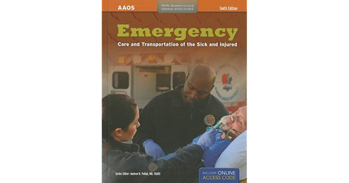 Emergency care and transport of the sick and injured by american emergency care and transport of the sick and injured by american academy of orthopaedic surgeons fandeluxe Choice Image