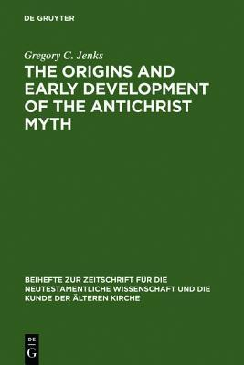 The origins and early development of the Antichrist myth