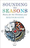 Sounding the Seasons: Seventy Sonnets for the Christian Year