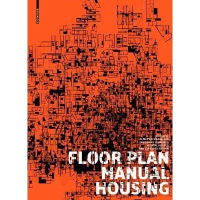 floor plan manual housing by oliver heckmann rh goodreads com Tiny House Floor Plans Student Housing Floor Plans
