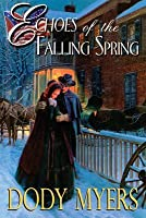 Echoes of the Falling Spring