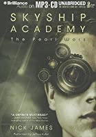 The Pearl Wars (Skyship Academy, #1)