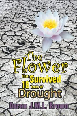 The Flower That Survived 19 Years of Drought