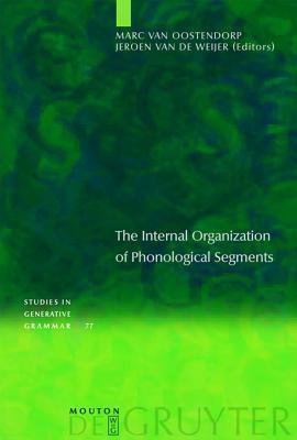 the internal organisation of phonological segments