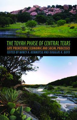 The Toyah Phase of Central Texas: Late Prehistoric Economic and Social Processes