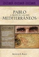 Pablo a Trav�s de Los Ojos Mediterr�neos: Estudios Culturales de Primera de Corintios