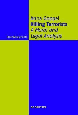 Killing Terrorists A Moral and Legal Analysis
