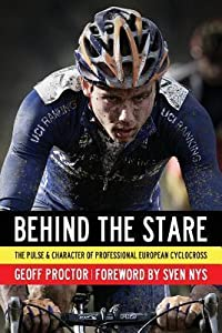 Behind the Stare: The Pulse and Character of Professional European Cyclocross